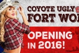 Coyote Ugly Fort Worth Coming Soon!