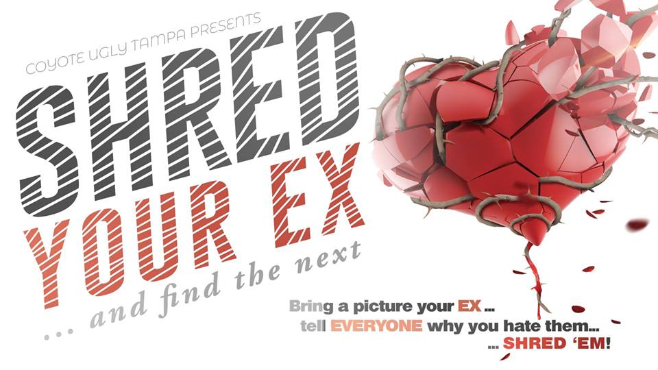 SHRED your EX & Find the Next in Tampa on February 14, 2019