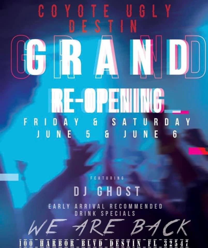 Grand Re-openning Party in Destin on June 5, 2020 - June 6, 2020